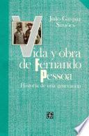 Vida Y Obra De Fernando Pessoa