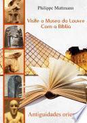libro Visite O Museo Do Louvre Com A Bíblia. Antiguidades Orientáis