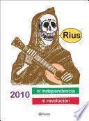 libro 2010 Ni Independencia Ni Revolución