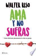 Ama Y No Sufras (edición Mexicana)