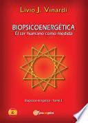 libro BiopsicoenergÉtica – El Ser Humano Como Medida – Vol. I (en EspaÑol)