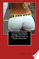 libro Co Ed Encontrado Trampa: Sara Hace Tina Servir Como Su Esclava Personal
