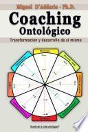 Coaching Ontológico (transformación Y Desarrollo De Sí Mismo)