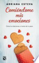 libro Comiéndome Mis Emociones