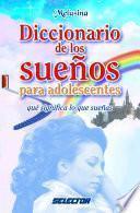 Diccionario De Los Sueños Para Adolescentes