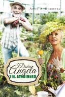 Doña Ángela Y El Jardinero