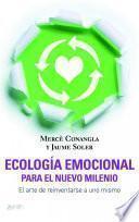 Ecología Emocional Para El Nuevo Milenio