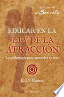 libro Educar En La Ley De AtracciÓn