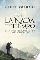 libro Entre La Nada Y El Tiempo