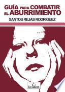libro Guía Para Combatir El Aburrimiento