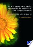 Guía Para Padres: Problemas Del Desarrollo Y Del Comportamiento