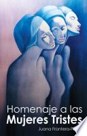 Homenaje A Las Mujeres Tristes