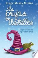libro La Bruja De Los Destellos