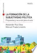 libro La Formación De La Subjetividad Política