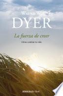 libro La Fuerza De Creer