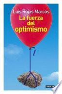libro La Fuerza Del Optimismo
