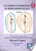La Limpieza Energética En Reiki Heiwa To Ai ®