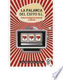 La Palanca Del éxito, S.l.