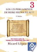 Los 125 Pergaminos De Reiki Heiwa To Ai ®