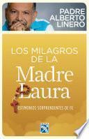 Los Milagros De La Madre Laura