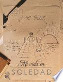 libro Mi Vida En Soledad