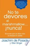 libro No Te Devores El Marshmallow...nunca!