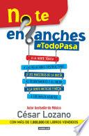 No Te Enganches #todopasa