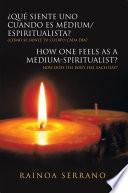 libro Qu Siente Uno Cuando Es Mdium/espiritualista? / How One Feels As A Medium Spiritualist?