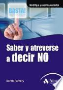 libro Saber Y Atreverse A Decir No