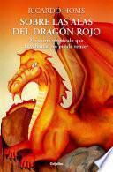 libro Sobre Las Alas Del Dragón Rojo
