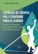 Técnicas De Terapia, Pnl Y Coaching Para El Cambio
