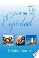 libro Tú Eres Un Ser Espiritual