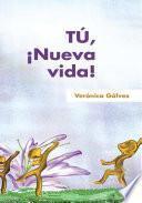 libro Tú, ¡nueva Vida!