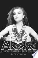 libro Alaska Y Otras Historias De La Movida