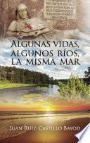 libro Algunas Vidas, Algunos Ríos, La Misma Mar