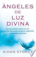 libro Ángeles De Luz Divina (angels Of Divine Light Spanish Edition)
