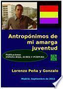 libro Antropónimos De Mi Amarga Juventud