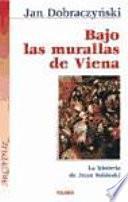 libro Bajo Las Murallas De Viena