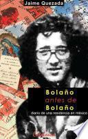 libro Bolaño Antes De Bolaño