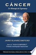 libro CÁncer Un Mensaje De Esperanza
