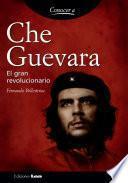 libro Che Guevara. El Gran Revolucionario