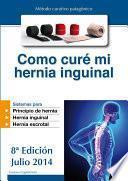 libro Como Curé Mi Hernia Inguinal