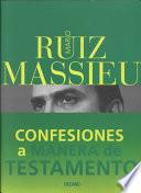Confesiones A Manera De Testamento