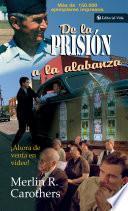 libro De La Prisión A La Alabanza