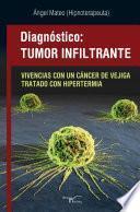 libro Diagnóstico: Tumor Infiltrante