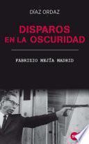 libro Disparos En La Oscuridad