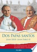 Dos Papas Santos Juan Xxiii   Juan Pablo Ii