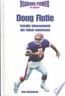 libro Doug Flutie Estrella Internacional Del Futbol Americano/ International Football Star