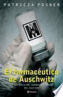 libro El Farmacéutico De Auschwitz
