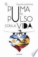 El Puma Un Pulso Con La Vida